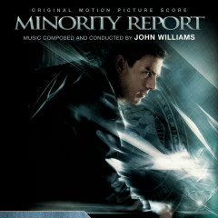 Minority Report (Original Motion Picture Score) - John Williams