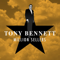 Million Sellers - Tony Bennett