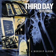 Offerings: A Worship Album - Third Day