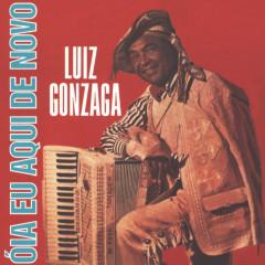 Oía Eu Aqui De Novo - Luiz Gonzaga