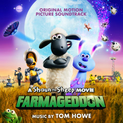 A Shaun the Sheep Movie: Farmageddon (Original Motion Picture Soundtrack) - Various Artists