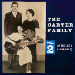 Anthology, Vol. 2 (1932-1935) - The Carter Family