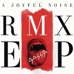 A Joyful Noise RMX EP - Gossip