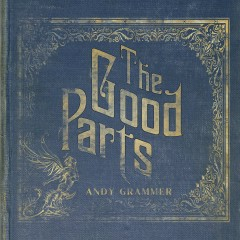 Smoke Clears - Andy Grammer