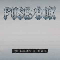 Fuse Box (The Alternative Tribute) - Various Artists