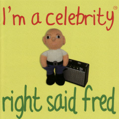 I'm a Celebrity - Right Said Fred