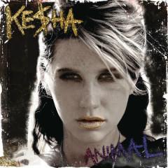 Animal (Expanded Edition) - Kesha