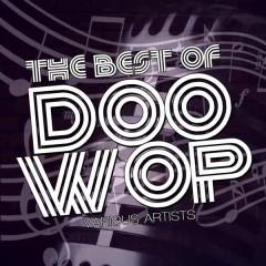 The Best Of Doo Wop - Various Artists