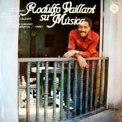 Rodulfo Vaillant: Su Música (Remasterizado)