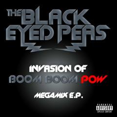 INVASION OF BOOM BOOM POW – MEGAMIX E.P. - Black Eyed Peas