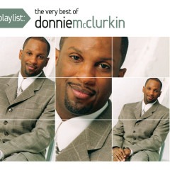 Playlist: The Very Best Of Donnie McClurkin - Donnie McClurkin
