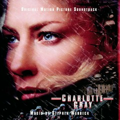Charlotte Gray (Original Motion Picture Soundtrack) - Stephen Warbeck