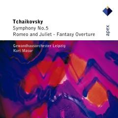 Tchaikovsky : Symphony No.5 & Romeo & Juliet  -  Apex - Kurt Masur