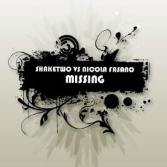 Missing - Shaketwo, Nicola Fasano