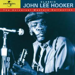 Classic John Lee Hooker - The Universal Masters Collection - John Lee Hooker
