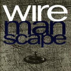 Manscape - Wire