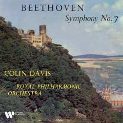Beethoven: Symphony No. 7, Op. 92 - Royal Philharmonic Orchestra, Sir Colin Davis