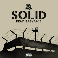 Solid (feat. Babyface) - Ty Dolla $ign, Babyface