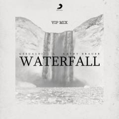Waterfall (VIP Mix) - Gesualdi, Kathy Brauer