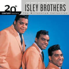 20th Century Masters: The Millennium Collection: Best of The Isley Brothers-The Motown Years - The Isley Brothers