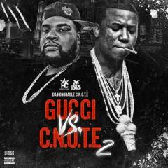 Gucci Vs. C-Note, 2 - Gucci Mane, C-note