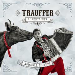Alpentainer (Kristall Edition) - Trauffer