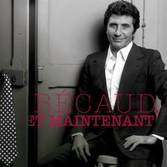 Bécaud : Et maintenant - Various Artists