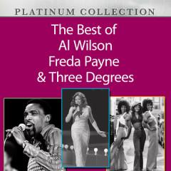 The Best of Al Wilson, Freda Payne & Three Degrees - Al Wilson, Freda Payne, Three Degrees
