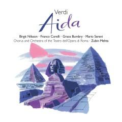 Verdi: Aida - Zubin Mehta, Birgit Nilsson, Orchestra del Teatro dell'Opera, Roma, Grace Bumbry, Franco Corelli