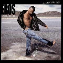 Calma Aparente (Spanish Version) - Eros Ramazzotti