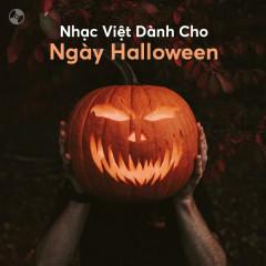 Nhạc Việt Dành Cho Ngày Halloween