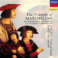The Triumphs of Maximilian - David Munrow, The Early Music Consort Of London