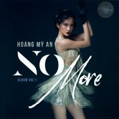 No More - Hoàng Mỹ An