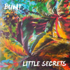 Little Secrets (Single) - Bunt