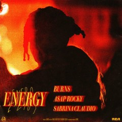 Energy (Single) - BURNS, A$AP Rocky, Sabrina Claudio