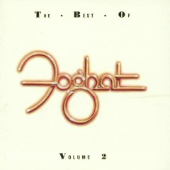The Best of Foghat, Vol 2 - Foghat