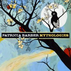 Mythologies - Patricia Barber