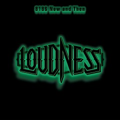 8186 Now and Then (Live) - LOUDNESS