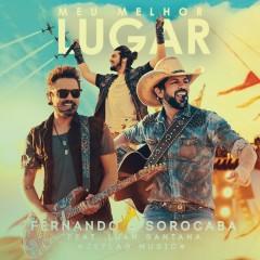Meu Melhor Lugar (Ao Vivo) - Fernando & Sorocaba,Luan Santana,Jetlag Music