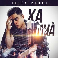 Xa Nhà (Single) - Thiên Phong