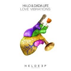 Love Vibrations - HI-LO, Dada Life