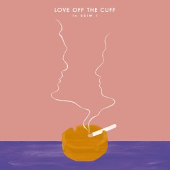 Love Off The Cuff (Original Soundtrack) - Various Artists