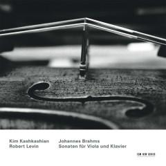 Johannes Brahms - Sonaten für Viola und Klavier - Kim Kashkashian, Robert Levin