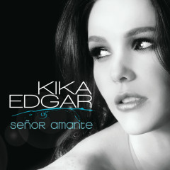 Senõr Amante - Kika Edgar