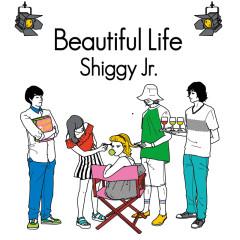 Beautiful Life - Shiggy Jr.