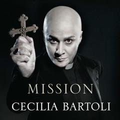 Mission (Deluxe Version) - Cecilia Bartoli, I Barocchisti, Diego Fasolis