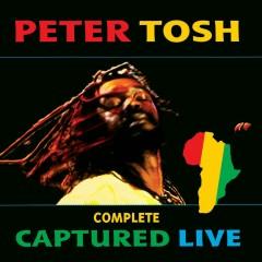 Complete Captured Live - Peter Tosh