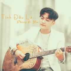 Tình Đầu Là ... (Single) - Hoàng Phong