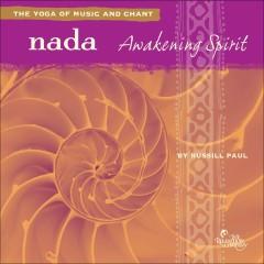 Nada: Awakening Spirit - Russill Paul