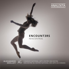 Encount3rs - Canada's National Arts Centre Orchestra, Alexander Shelley